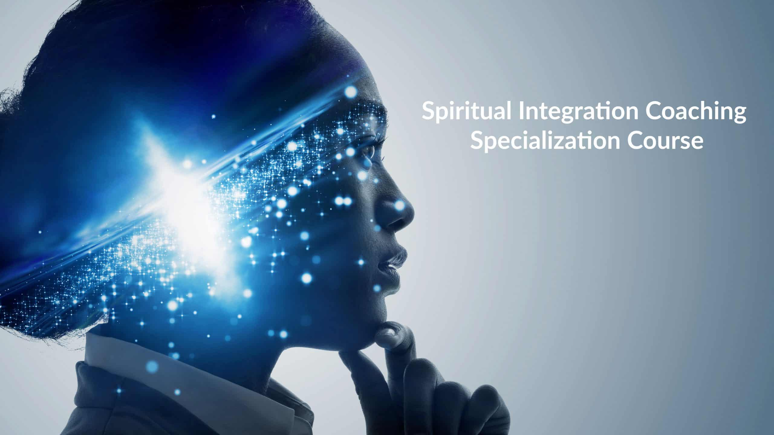 Spiritual Integration Coaching